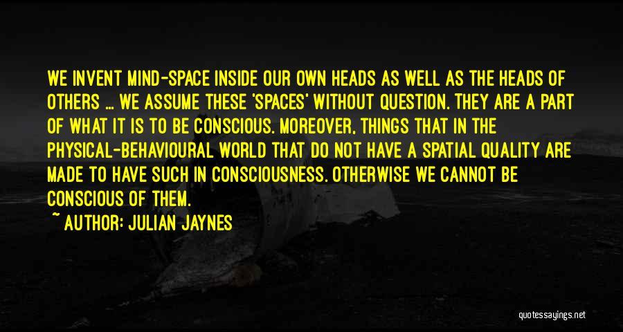 Julian Jaynes Quotes 579620