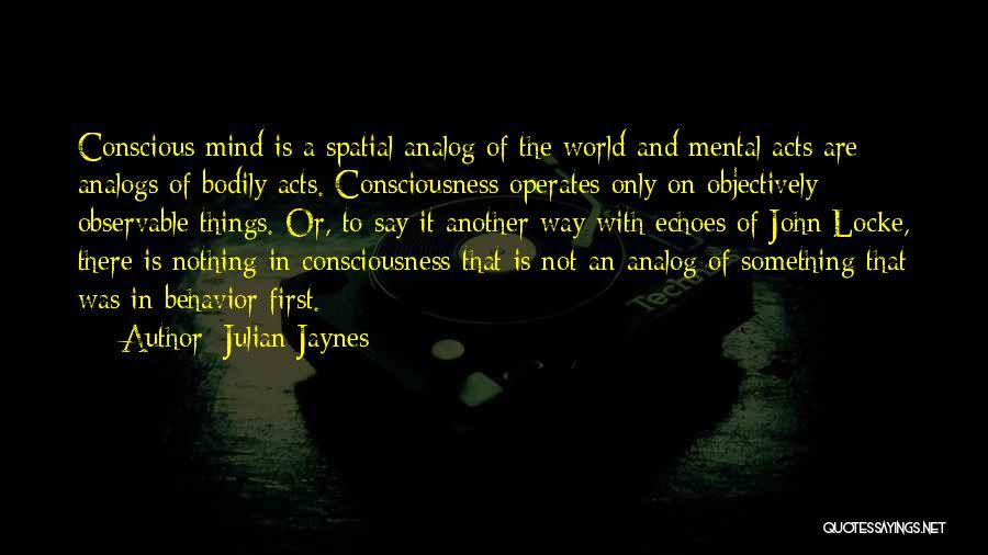 Julian Jaynes Quotes 930098