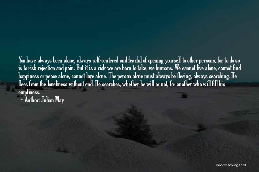 Julian May Quotes 1132777