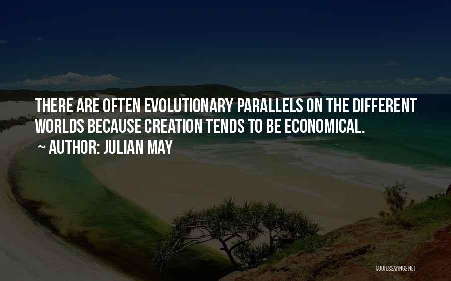 Julian May Quotes 1564441