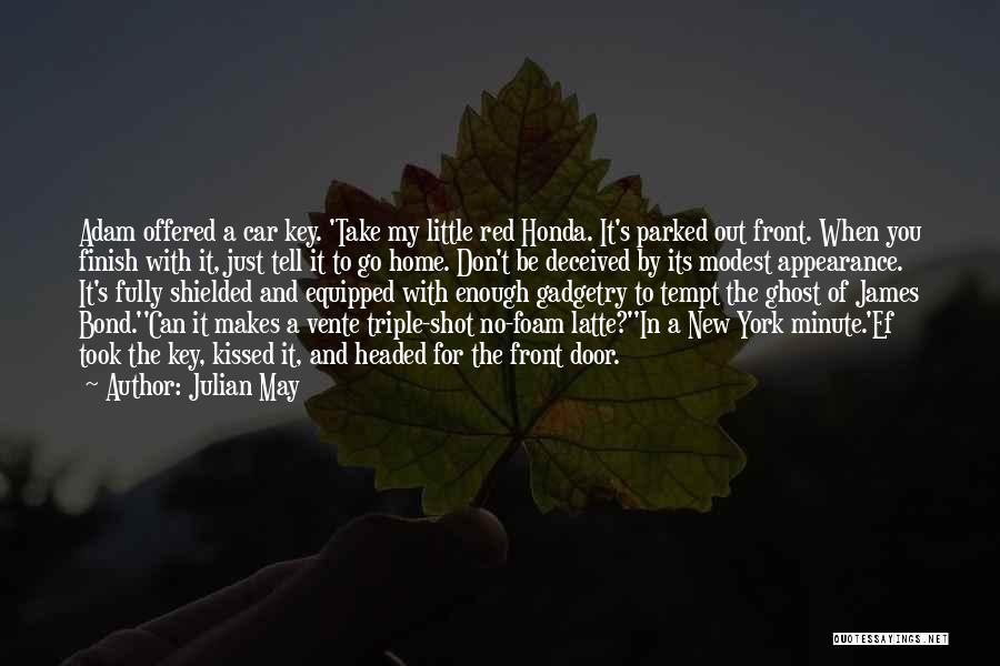 Julian May Quotes 1698581