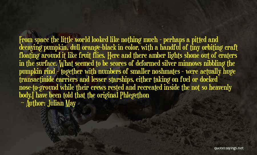 Julian May Quotes 1943474