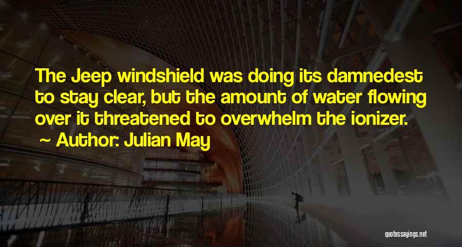 Julian May Quotes 354948