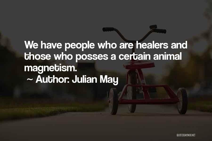 Julian May Quotes 411147