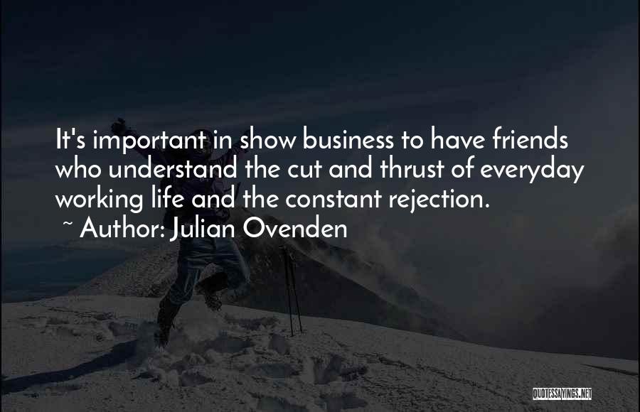 Julian Ovenden Quotes 1046266