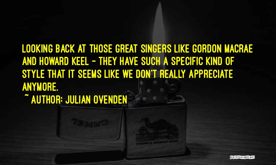 Julian Ovenden Quotes 1955493
