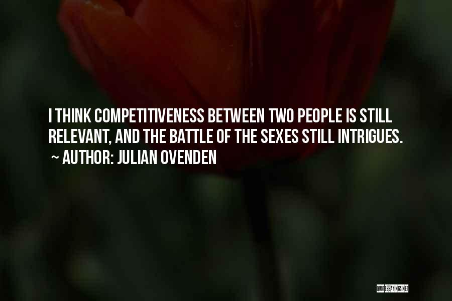 Julian Ovenden Quotes 2150930