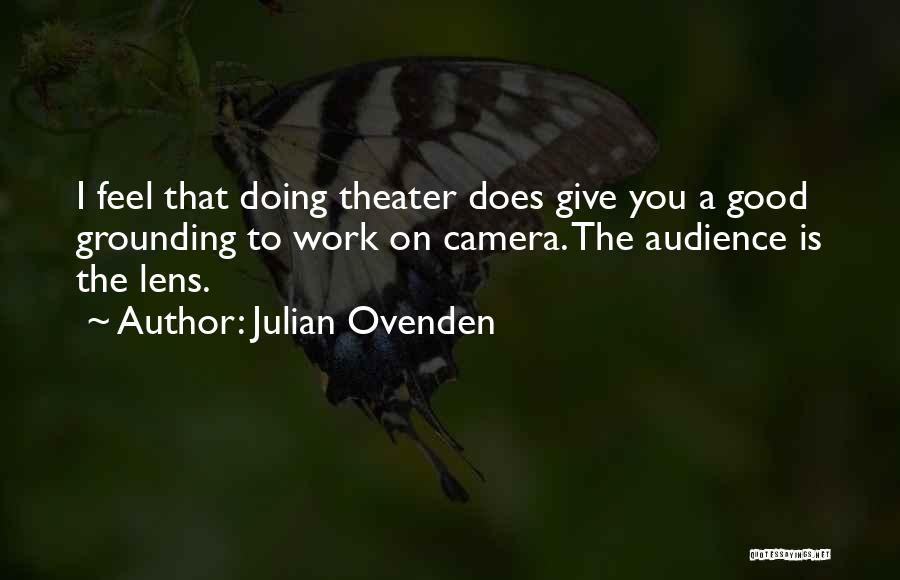 Julian Ovenden Quotes 901372