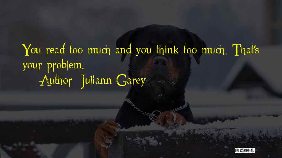 Juliann Garey Quotes 1038856