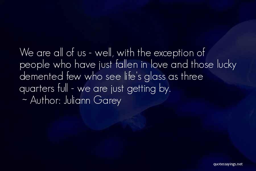 Juliann Garey Quotes 1593011