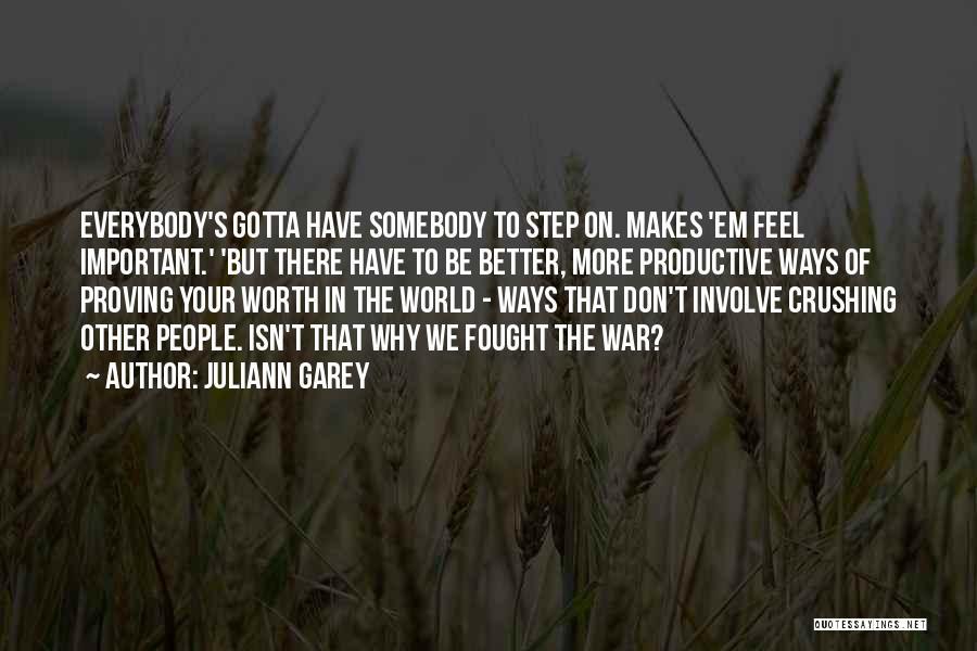 Juliann Garey Quotes 1694761
