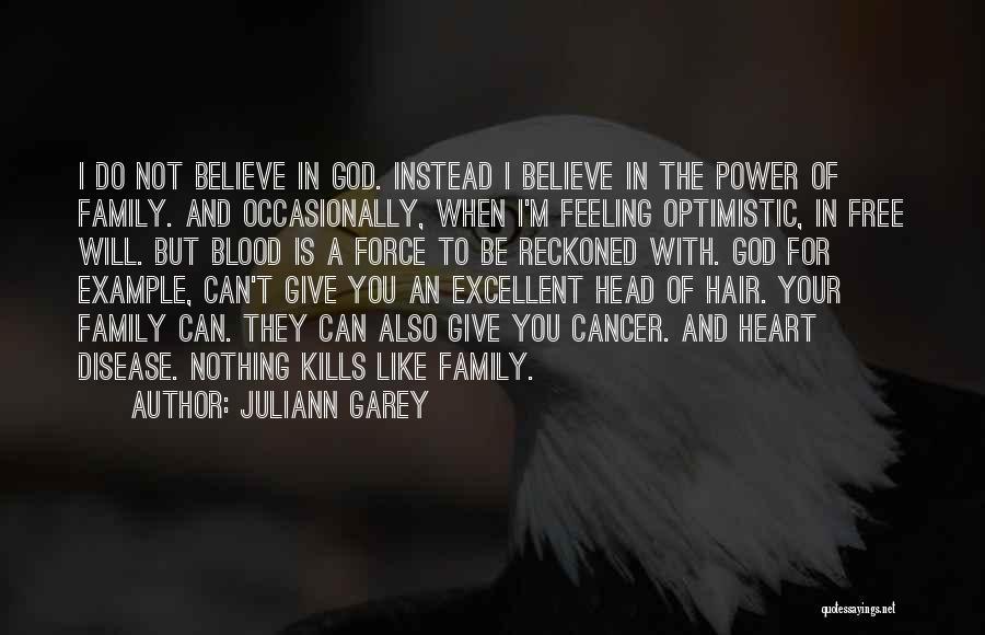 Juliann Garey Quotes 1738445