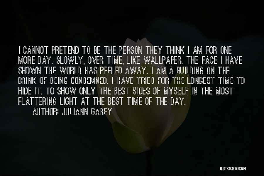 Juliann Garey Quotes 282925
