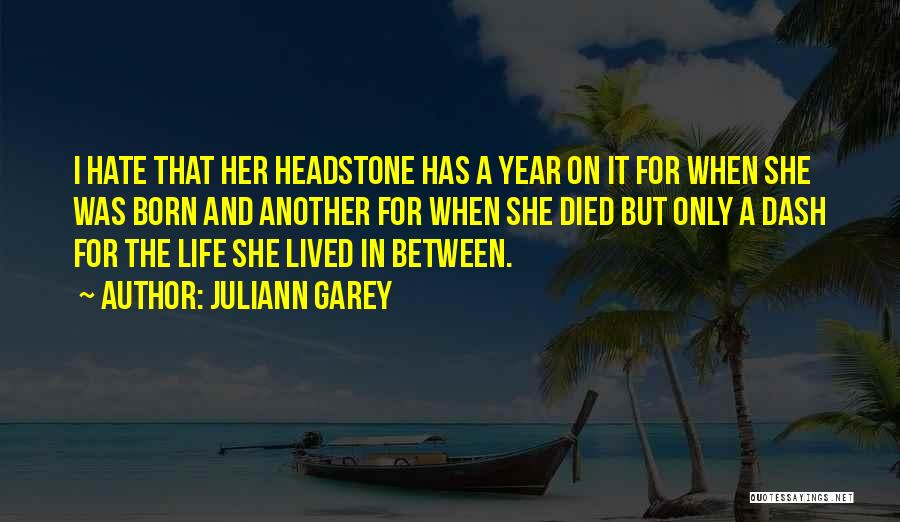Juliann Garey Quotes 293004