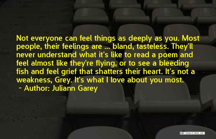 Juliann Garey Quotes 74608