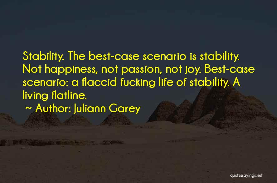Juliann Garey Quotes 898240
