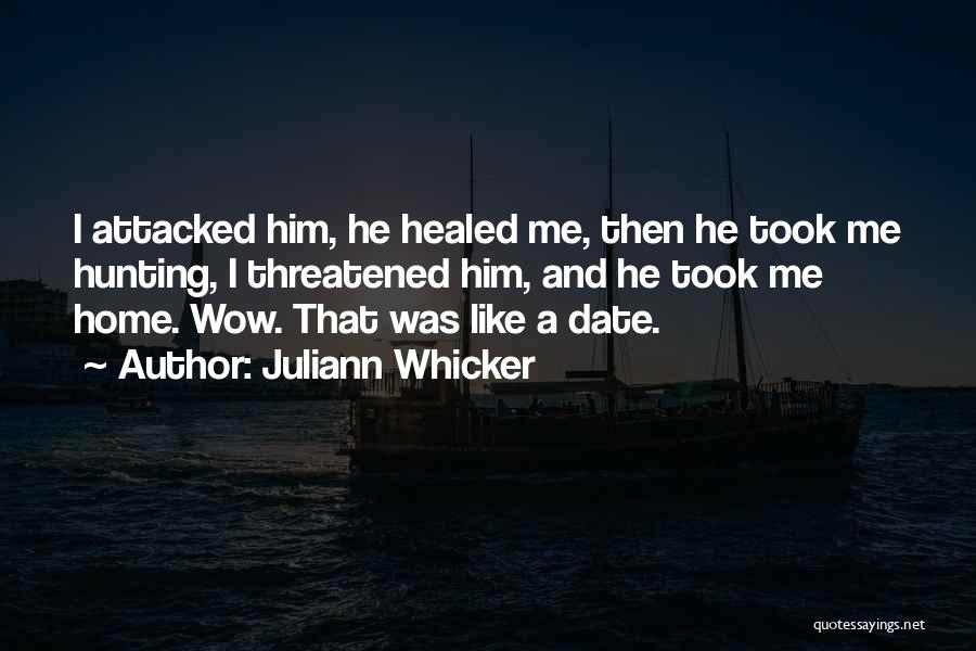 Juliann Whicker Quotes 1602557