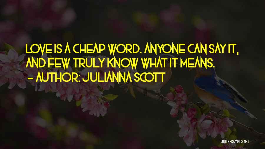 Julianna Scott Quotes 1349148