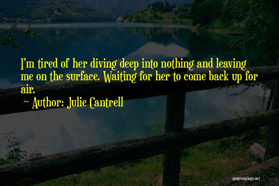 Julie Cantrell Quotes 148905