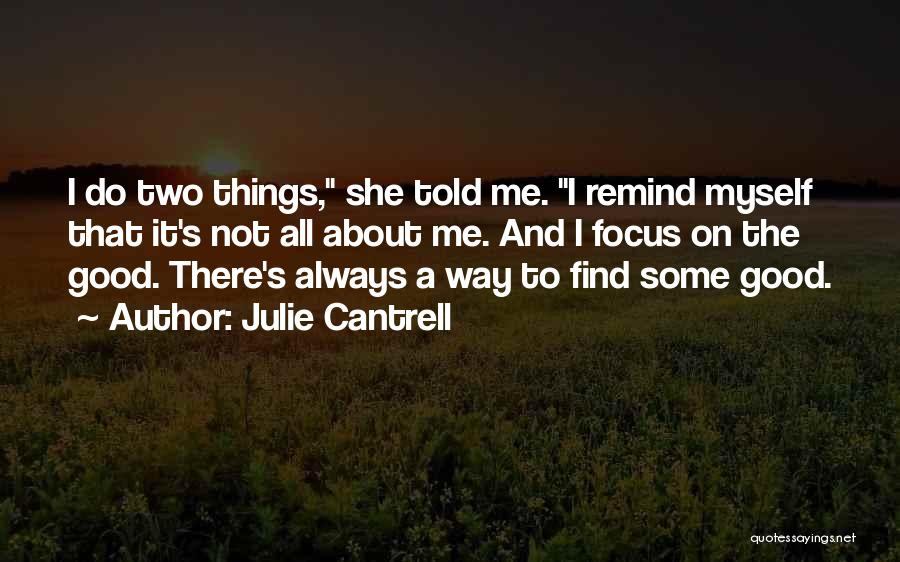 Julie Cantrell Quotes 1753052