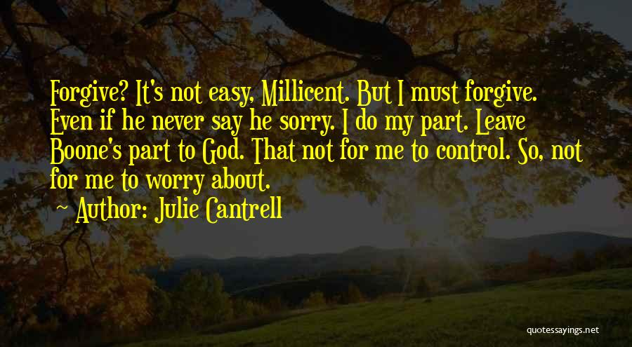Julie Cantrell Quotes 1858095