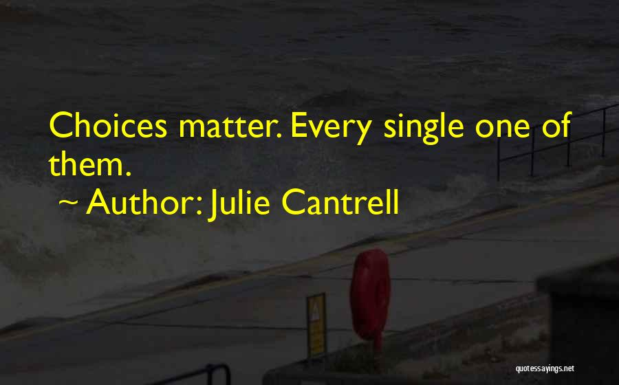 Julie Cantrell Quotes 2035967