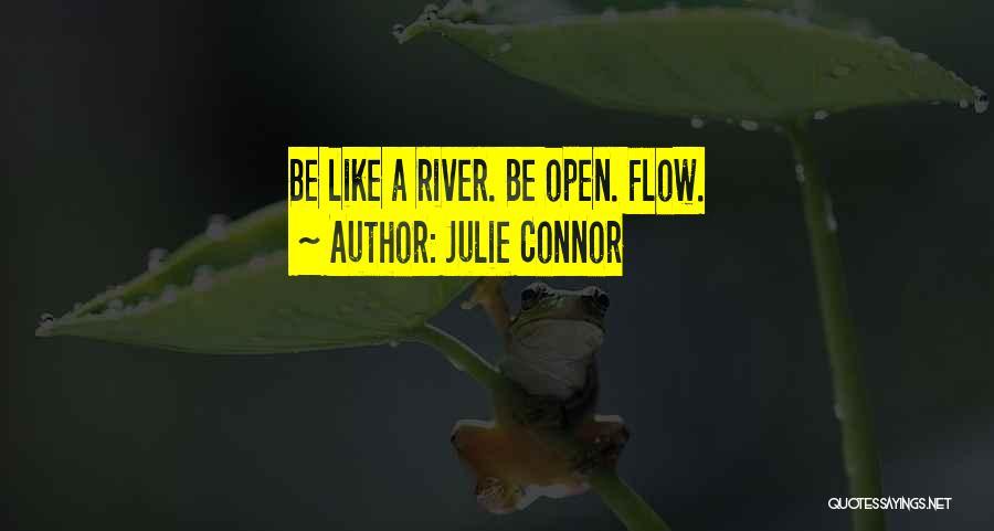 Julie Connor Quotes 396228
