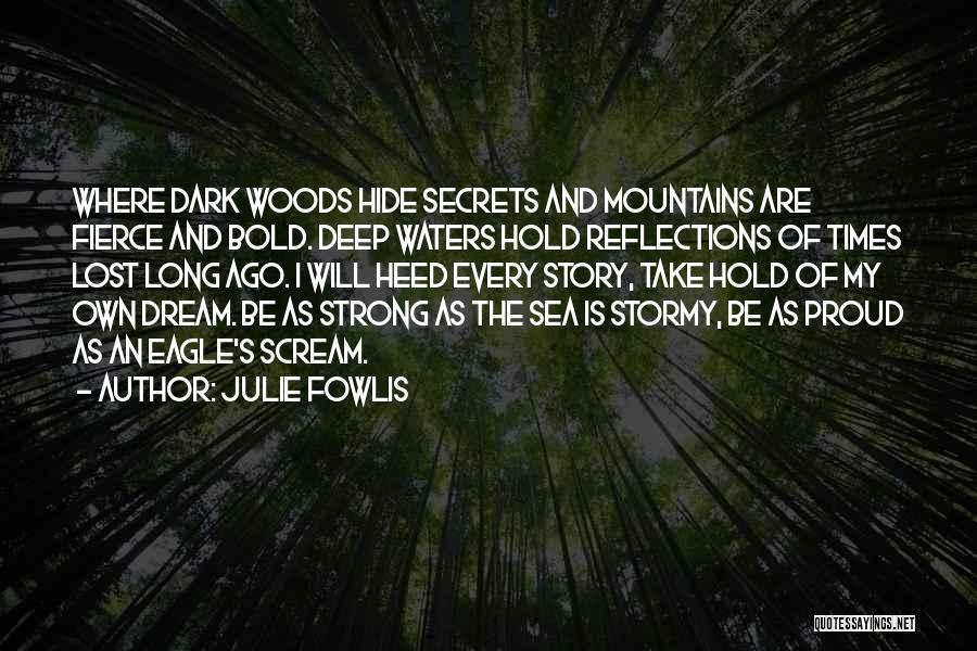 Julie Fowlis Quotes 680789