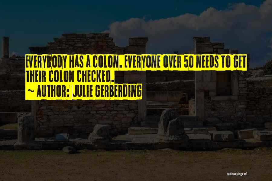 Julie Gerberding Quotes 1082707