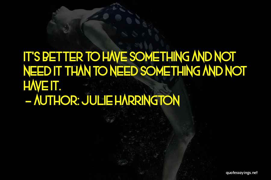 Julie Harrington Quotes 1343943