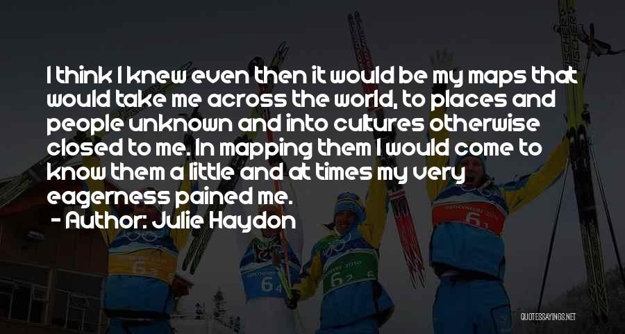 Julie Haydon Quotes 2210137