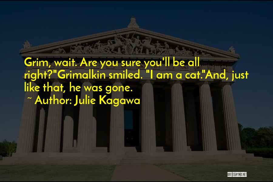 Julie Kagawa Quotes 1273032