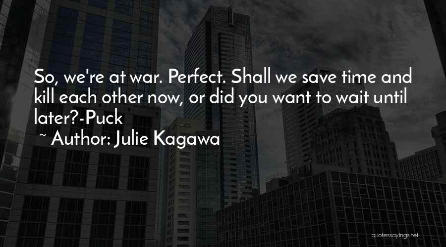 Julie Kagawa Quotes 1485427