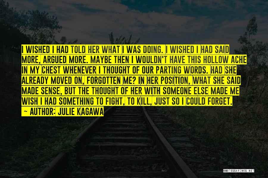 Julie Kagawa Quotes 1495942