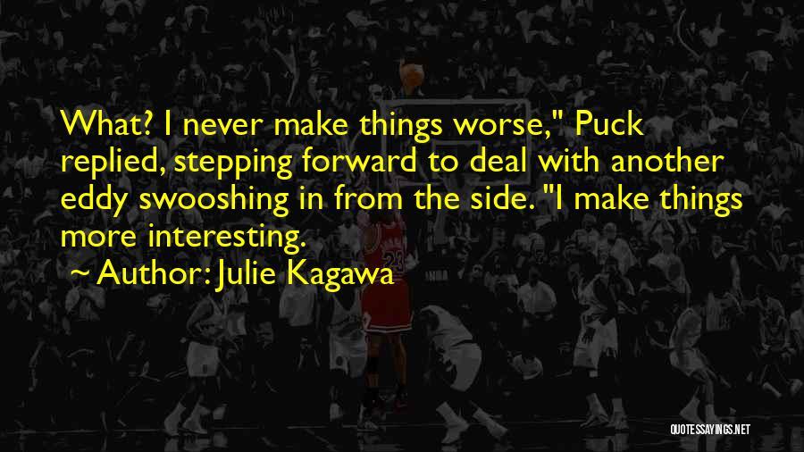 Julie Kagawa Quotes 1560656