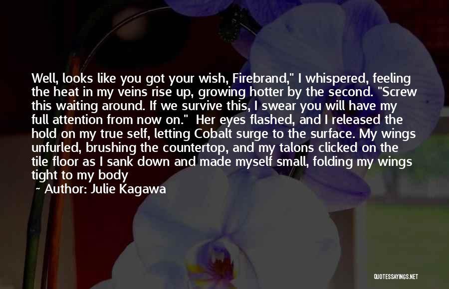Julie Kagawa Quotes 1629049