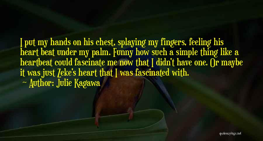 Julie Kagawa Quotes 1674968