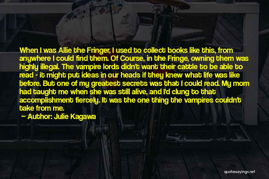 Julie Kagawa Quotes 1967720