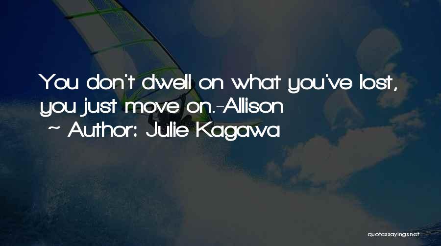 Julie Kagawa Quotes 1999973