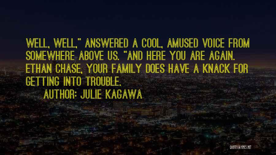 Julie Kagawa Quotes 209752