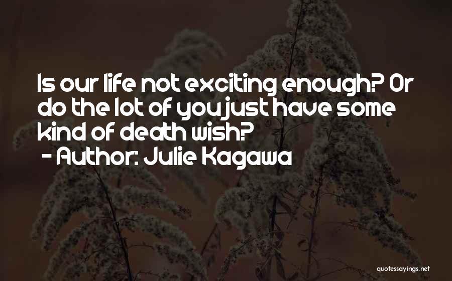 Julie Kagawa Quotes 2211663
