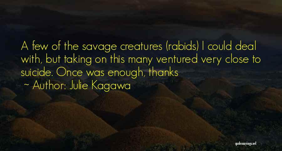 Julie Kagawa Quotes 283958