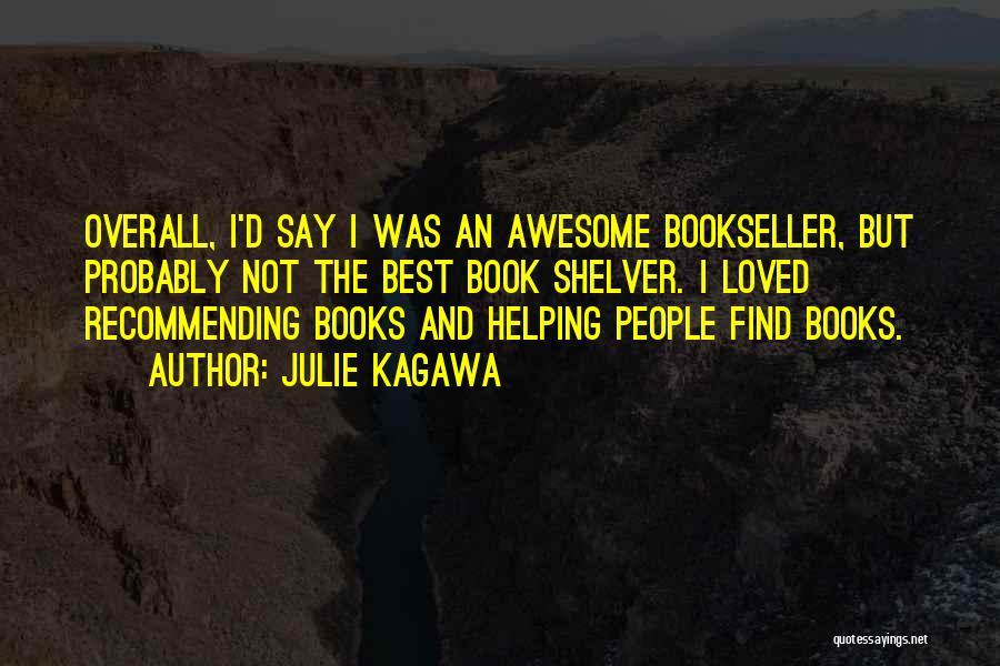 Julie Kagawa Quotes 331922