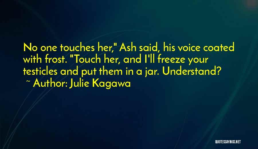 Julie Kagawa Quotes 357478