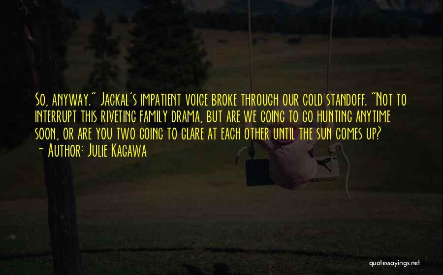 Julie Kagawa Quotes 382144