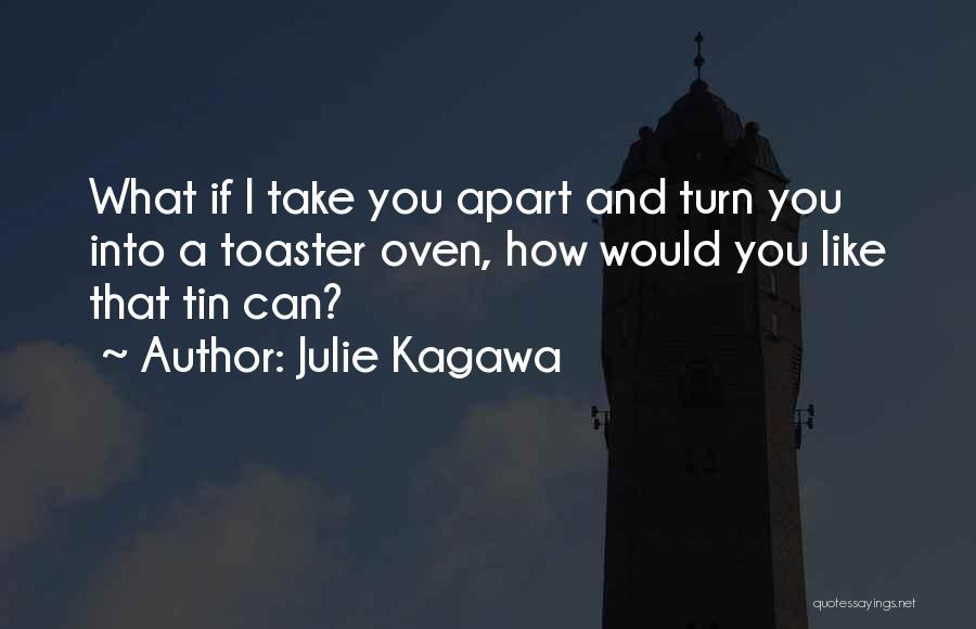 Julie Kagawa Quotes 474129