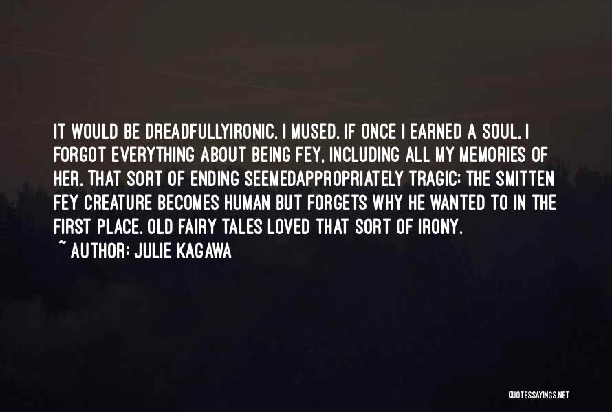 Julie Kagawa Quotes 653857
