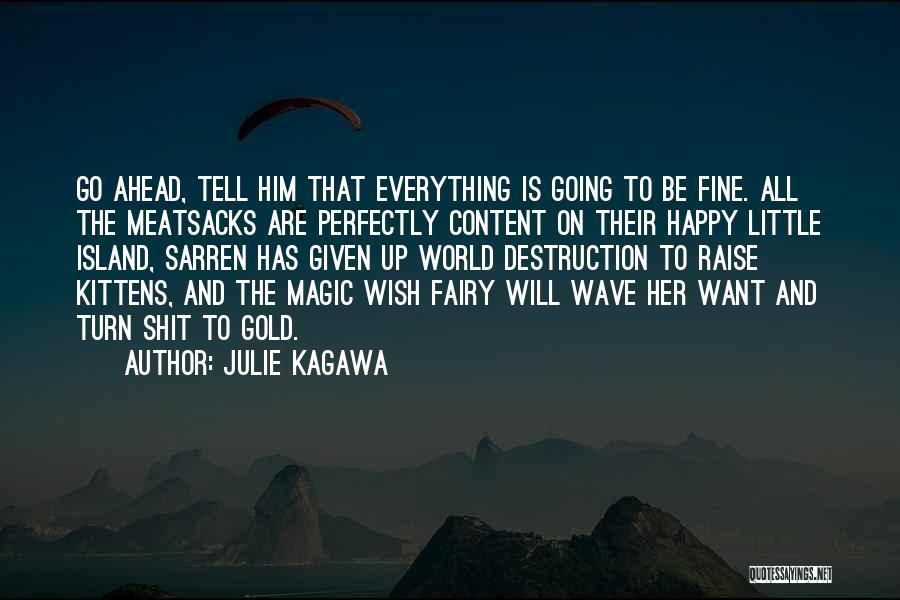 Julie Kagawa Quotes 697679
