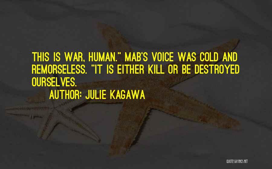 Julie Kagawa Quotes 700552