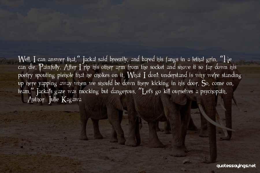 Julie Kagawa Quotes 903127